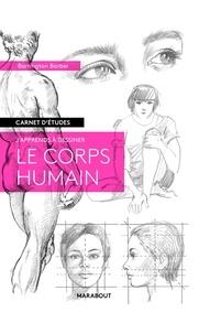Barrington Barber - J'apprends à dessiner le corps humain.
