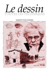 Barrington Barber - Le dessin - Toutes les techniques.