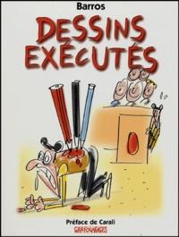 Barros - Dessins exécutés.