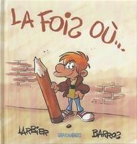 Barros et Philippe Larbier - La fois où....
