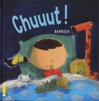 Barroux - Chuuut !.