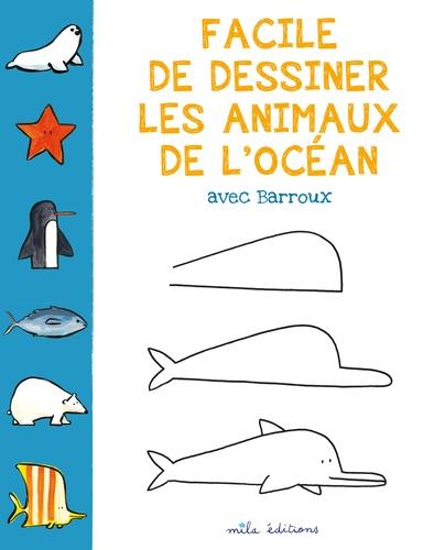 Facile De Dessiner Les Animaux De L Ocean Album