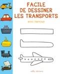 Barroux - Facile de dessiner les transports.