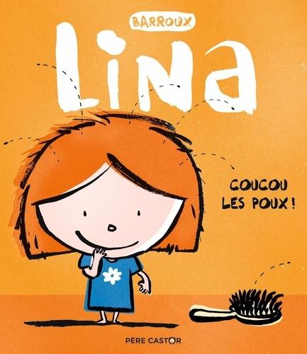 Lina  Coucou les poux !