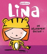 Barroux - Lina  : Un déguisement épatant !.
