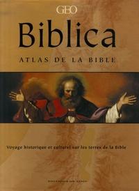 Biblica- Atlas de la Bible - Voyage historique et culturel sur les terres de la Bible - Barry Beitzel |