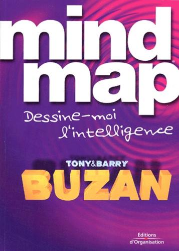 Barry Buzan et Tony Buzan - Mind Map - Dessine-moi l'intelligence.