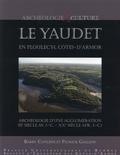 Barry Cunliffe et Patrick Galliou - Le Yaudet en Ploulec'h, Côtes-d'Armor - Archéologie d'une agglomération (IIe siècle avant J-C - XXe siècle après J-C).