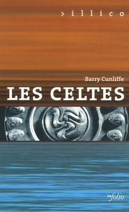 Barry Cunliffe - Les Celtes.