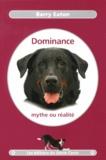 Barry Eaton - Dominance, mythe ou réalité.
