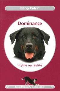 Dominance, mythe ou réalité - Barry Eaton pdf epub