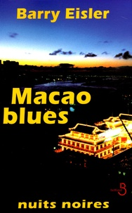 Barry Eisler - Macao blues.