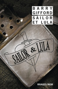 Barry Gifford - Sailor et Lula.