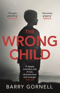 Barry Gornell - Wrong Child.