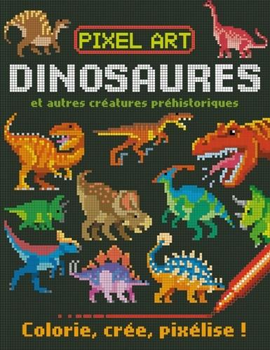 Dinosaures et autres créatures préhistoriques. Colorie, crée, pixélise !