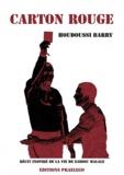 Barry Houdoussi - Carton rouge.