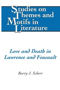 Barry j. Scherr - Love and Death in Lawrence and Foucault.