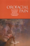 Barry-J Sessle - Orofacial Pain - Recent Advances in Assessment, Management, and Understanding of Mechanisms.