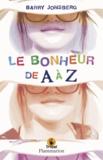 Barry Jonsberg - Le bonheur de A à Z.