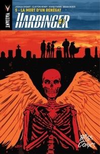 Barry Kitson et Clayton Henry - Harbinger - Tome 5 - La mort d'un Renégat.