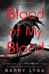 Barry Lyga - Blood of My Blood.