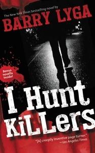 Barry Lyga - I Hunt Killers.