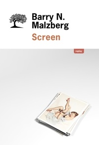 Barry Malzberg - Screen.