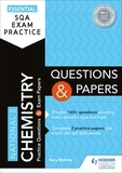 Barry McBride - Essential SQA Exam Practice: National 5 Chemistry Questions and Papers.