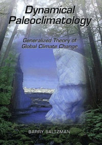 Barry Saltzman - Dynamical Paleoclimatology. - Generalized Theory of Global Climate Change.