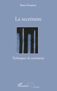 Barry Souadou - La secrétaire - Techniques de secrétariat.