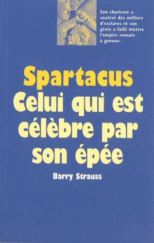 Barry Strauss - Spartacus.