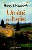 Barry Unsworth - Un été en Italie.
