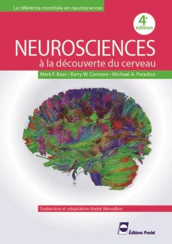 Barry W. Connors et Mark-F Bear - Neurosciences - A la découverte du cerveau.