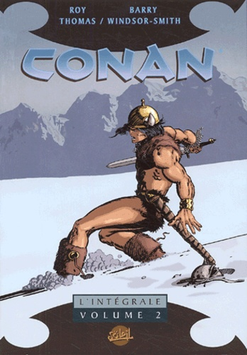Barry Windsor-Smith et Roy Thomas - Conan l'Intégrale Tome 2 : .