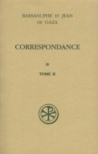 Correspondance. Volume 2, Aux Cénobites, Tome 2, Lettres 399-616, edition bilingue français-grec.pdf
