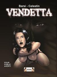 Barsi et  Célestin - Vendetta.
