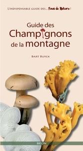 Bart Buyck - Guide des champignons de la montagne.