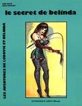 Bart Keister et Bill Ward - Le Secret de Belinda - Les Aventures de Ludovic et Belinda volume 2.