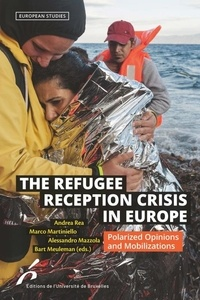 Bart Meuleman et Alessandro Mazzola - The refugee reception crisis in Europe - Polarized Opinions and Mobilizations.