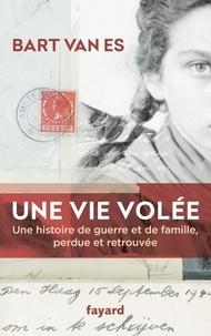 Livres à télécharger sur ipad gratuitement Une vie volée  - Une histoire de guerre et de famille perdue et retrouvée