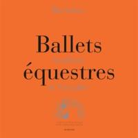 Bartabas - Coffret ballets équestres - Académie de Versailles. 5 DVD