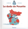Bartélémi Baou et Félix Rousseau - Le dodo de Pouette.