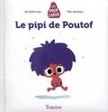 Bartélémi Baou et Félix Rousseau - Le pipi de Poutof.