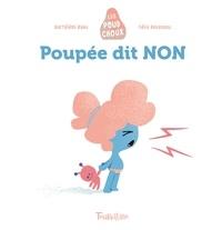 Bartélémi Baou et Félix Rousseau - Poupée dit NON.