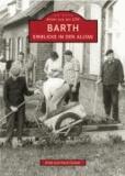 Barth - Einblicke in den Alltag.