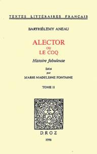Alector ou le Coq - Histoire fabuleuse Tome 2.pdf