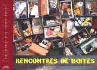 Barthélemy Bompard et Jean-Pierre Tutard - Rencontres de boîtes.