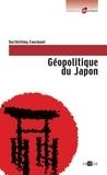 Barthélémy Courmont - Géopolitique du Japon.