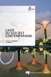 Barthélémy Courmont et Eric Mottet - L' Asie du Sud-Est contemporaine.