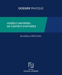 Barthélémy Mercadal - Modèle universel de contrat d'affaires.
